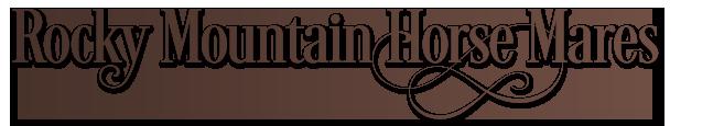 Rocky Mountain Horse Mares